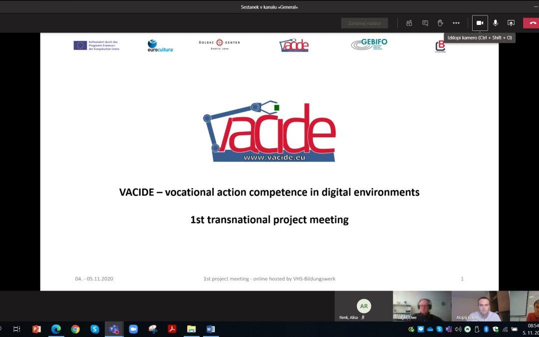 VACIDE: Prvo mednarodno projektno srečanje – 4. in 5. november 2020