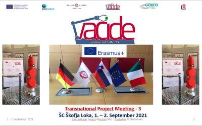 Vacide: MPS-3/TPM-3 – Tretje mednarodno projektno srečanje, 1. in 2. september 2021, ŠC Škofja Loka, SLO